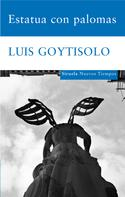 Luis Goytisolo: Estatua con palomas