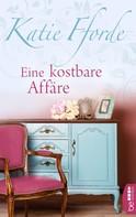 Katie Fforde: Eine kostbare Affäre ★★★★