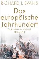 Richard J. Evans: Das europäische Jahrhundert ★★★★