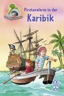 Mathias Metzger: Die magische Höhle - Piratenalarm in der Karibik ★★★★★