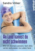 Sandra Völker: An Land kannst Du nicht schwimmen ★★★