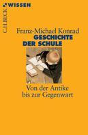 Franz-Michael Konrad: Geschichte der Schule