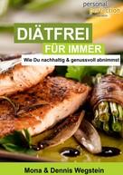 Mona Wegstein: Diätfrei für immer ★★★