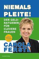 Carola Ferstl: Der Geldratgeber für clevere Frauen ★★★