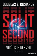 Douglas E. Richards: Split Second - Zurück in der Zeit ★★★★★