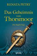 Renata Petry: Das Geheimnis vom Thorsmoor