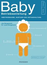 Baby - Betriebsanleitung - Inbetriebnahme, Wartung und Instandhaltung
