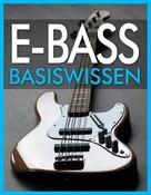 Wolfgang Flödl: E-Bass Basiswissen ★★★