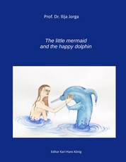 The Little Mermaid and the Happy Dolphin