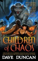 Dave Duncan: Children of Chaos ★★★★