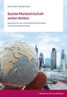 : Soziale Marktwirtschaft weiter denken