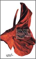 Liane Dirks: Vier Arten meinen Vater zu beerdigen ★★★★