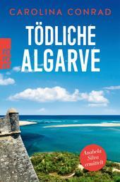 Tödliche Algarve - Anabela Silva ermittelt
