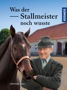 Christiane Gohl: Was der Stallmeister noch wusste ★★★★