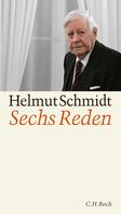 Helmut Schmidt: Sechs Reden