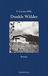 Dunkle Wälder - Roman