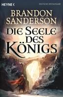 Brandon Sanderson: Die Seele des Königs ★★★★