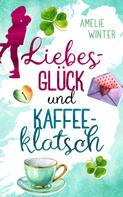 Amelie Winter: Liebesglück und Kaffeeklatsch ★★★