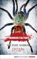 Michael Marrak: Horror Factory - Epitaph ★★