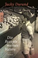 Jacky Durand: Die Rezepte meines Vaters ★★★★★