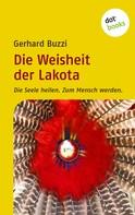 Gerhard Buzzi: Die Weisheit der Lakota ★★