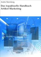 André Sternberg: Das topaktuelle Handbuch Artikel-Marketing