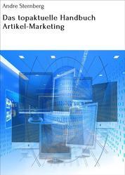 Das topaktuelle Handbuch Artikel-Marketing