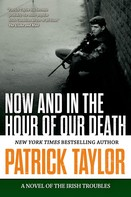Patrick Taylor: Now and in the Hour of Our Death
