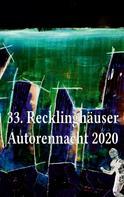 NLGR e. V.: 33. Recklinghäuser Autorennacht 2020