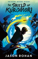 Jason Rohan: The Shield of Kuromori