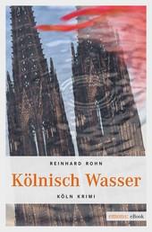 Kölnisch Wasser - Köln Krimi