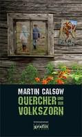 Martin Calsow: Quercher und der Volkszorn ★★★★