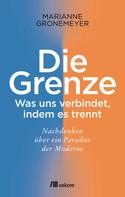 Marianne Gronemeyer: Die Grenze