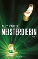 Ally Carter: Meisterdiebin ★★★★