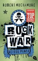 Robert Muchamore: Rock War - Heiße Phase ★★★★★
