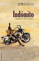 Vladimir Hernández: Indómito