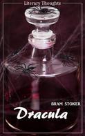 Bram Stoker: Dracula (Bram Stoker) (Literary Thoughts Edition)