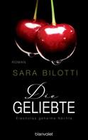 Sara Bilotti: Die Geliebte - Eleonoras geheime Nächte ★★★★