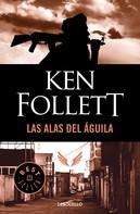 Ken Follett: Las alas del águila