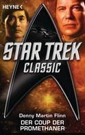 Denny Martin Flinn: Star Trek - Classic: Der Coup der Promethaner ★★★★★