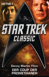 Star Trek - Classic: Der Coup der Promethaner - Roman