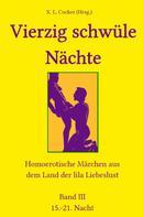 Xaver Ludwig Cocker: Vierzig schwüle Nächte 3