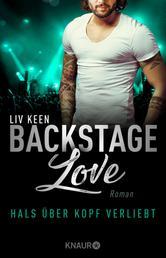 Backstage Love – Hals über Kopf verliebt - Roman