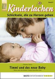 Kinderlachen - Folge 006 - Timmi und das neue Baby