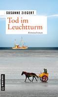 Susanne Ziegert: Tod im Leuchtturm ★★★★★