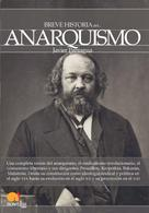 Javier Paniagua Fuentes: Breve historia del anarquismo