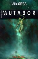 W. K. Giesa: Mutabor ★★★★