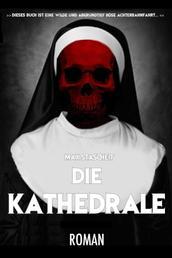 Die Kathedrale - Horrorroman