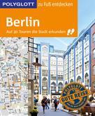 Ortrun Egelkraut: POLYGLOTT Reiseführer Berlin zu Fuß entdecken