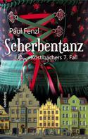 Paul Fenzl: Scherbentanz